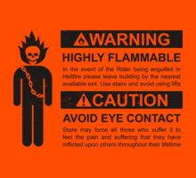 Warning: Highly Flammable - Variant by byway