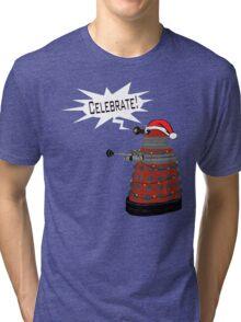 "Festive Dalek -- ""Celebrate!"" Tri-blend T-Shirt"