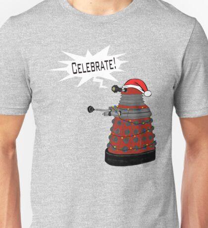"Festive Dalek -- ""Celebrate!"" Unisex T-Shirt"
