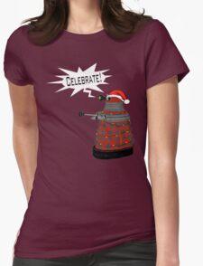 "Festive Dalek -- ""Celebrate!"" Womens Fitted T-Shirt"