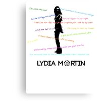 Lydia Martin Quotes Canvas Print