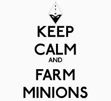 Keep calm and farm minions - League of legends T-Shirt