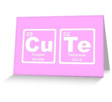 Cute - Periodic Table Greeting Card