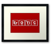 Erotic - Periodic Table Framed Print