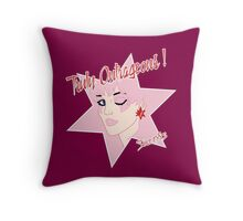 Truly Outrageous ! Since 1985 Throw Pillow