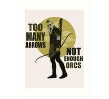 Too Many Arrows - Not Enough Orcs Art Print