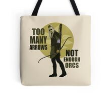 Too Many Arrows - Not Enough Orcs Tote Bag
