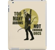 Too Many Arrows - Not Enough Orcs iPad Case/Skin