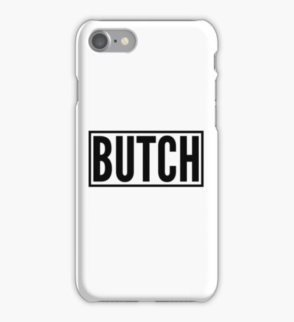 Butch iPhone Case/Skin