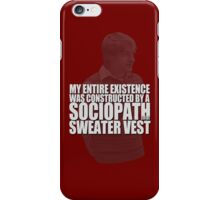Sociopath in a Sweater Vest iPhone Case/Skin