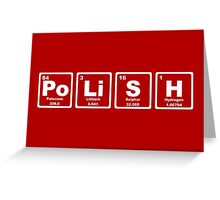 Polish - Periodic Table Greeting Card