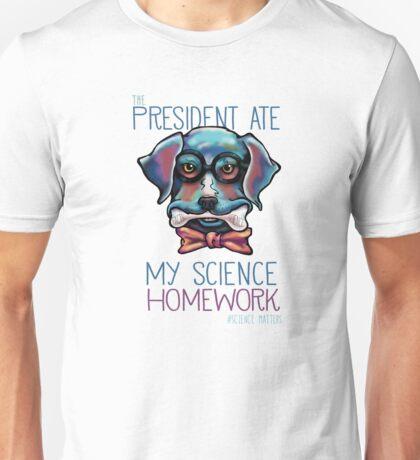 The President Ate My Science Homework Unisex T-Shirt