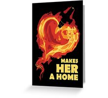 Love Makes Her A Home Greeting Card