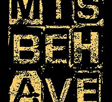 Misbehave by Devotees