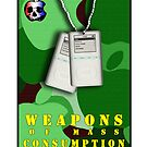 Weapons of Mass Consumption - Card by nofrillsart