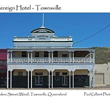 Sovereign Hotel – Townsville by Paul Gilbert