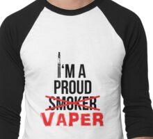 I'm a Proud Vaper (Ex-Smoker) Men's Baseball ¾ T-Shirt