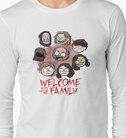 Welcome to the Family Long Sleeve T-Shirt