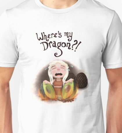 Where is my dragon? T-Shirt