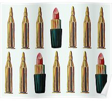 Lipsticks and Bullets Poster