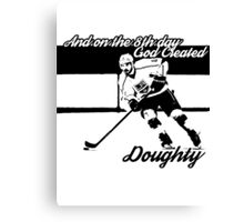 On the 8th Day - God Created Doughty Opt. 1 Canvas Print