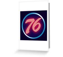 76 Neon Greeting Card