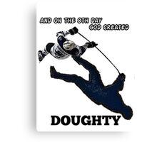On the 8th Day - God Created Doughty Opt. 3 Canvas Print