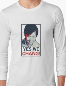Yes We Chang! Long Sleeve T-Shirt