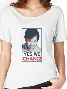 Yes We Chang! Women's Relaxed Fit T-Shirt