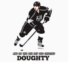 On the 8th Day - God Created Doughty Opt. 4 T-Shirt