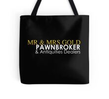 Mr. and Mrs. Gold: Pawnbroker and Antiques Dealers Tote Bag