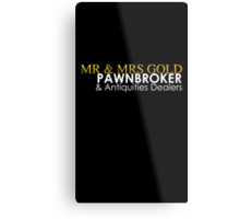 Mr. and Mrs. Gold: Pawnbroker and Antiques Dealers Metal Print