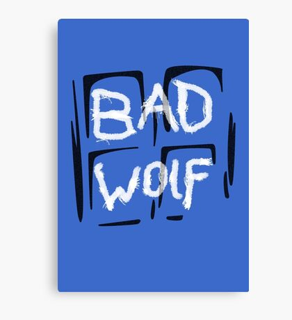 Doctor Who Bad Wolf Canvas Print