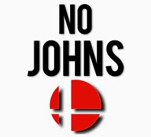 Smash - No Johns Unisex T-Shirt