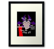 And He Shall Smite the Wicked! Framed Print