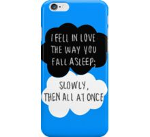 I Fell in Love the Way You Fall Asleep iPhone Case/Skin
