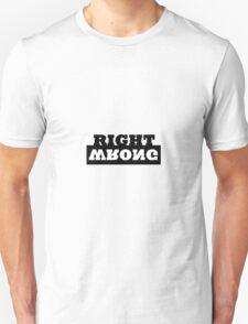 Right/Wrong T-Shirt