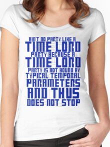 Aint No Party Like a Time Lord Party Women's Fitted Scoop T-Shirt