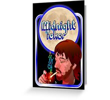The Midnight Toker Greeting Card