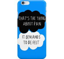That's the Thing About Pain iPhone Case/Skin