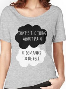 That's the Thing About Pain Women's Relaxed Fit T-Shirt