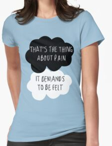 That's the Thing About Pain Womens Fitted T-Shirt