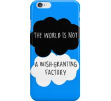 The World is Not a Wish-Granting Factory iPhone Case/Skin