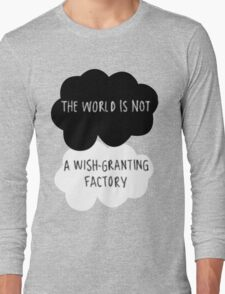 The World is Not a Wish-Granting Factory Long Sleeve T-Shirt