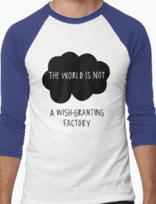 The World is Not a Wish-Granting Factory Men's Baseball ¾ T-Shirt
