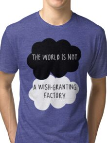 The World is Not a Wish-Granting Factory Tri-blend T-Shirt