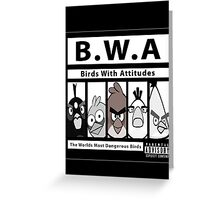 Birds With Attitudes Greeting Card