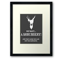 Bring Us A Shrubbery Framed Print