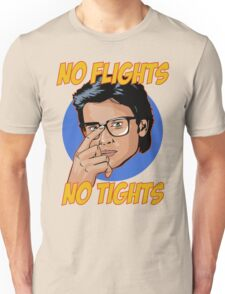 Official Tom Welling - No Flights, No Tights Tee Unisex T-Shirt
