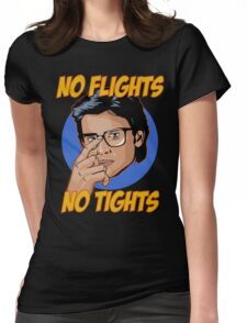 Official Tom Welling - No Flights, No Tights Tee Womens Fitted T-Shirt